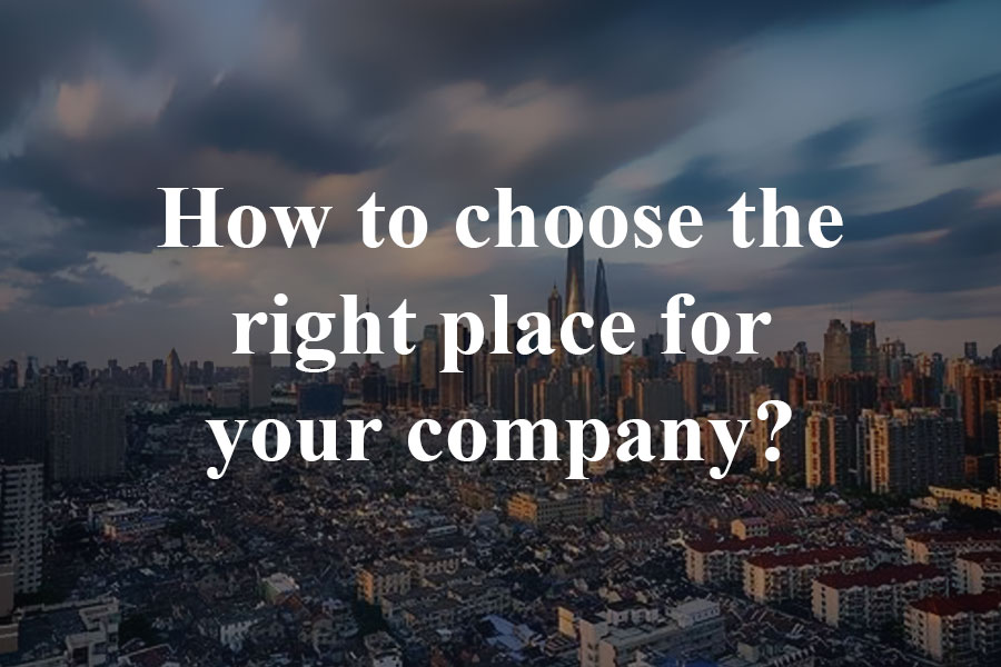 Shanghai districts: How to choose the right place for your company?