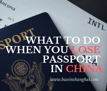 what to do when you lose passport in China